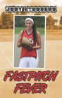Fastpitch Fever Cover Image
