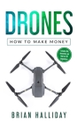 Drones: How to Make Money Cover Image