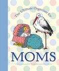 The Ultimate Organizer for Moms Cover Image