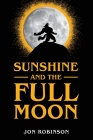 Sunshine and the Full Moon Cover Image