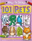How to Draw 101 Pets (How To Draw 101... #6) Cover Image