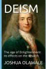 Deism: The age of Enlightenment: its effects on the Church Cover Image