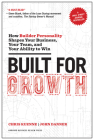 Built for Growth: How Builder Personality Shapes Your Business, Your Team, and Your Ability to Win Cover Image