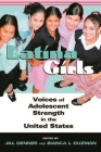 Latina Girls: Voices of Adolescent Strength in the United States Cover Image