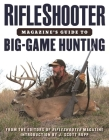 RifleShooter Magazine's Guide to Big-Game Hunting Cover Image
