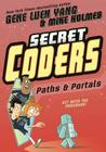 Secret Coders: Paths & Portals Cover Image