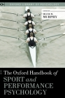 Oxford Handbook of Sport and Performance Psychology (Oxford Library of Psychology) Cover Image