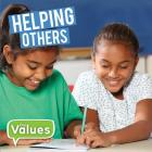 Helping Others (Our Values - Level 2) Cover Image