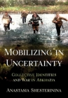 Mobilizing in Uncertainty Cover Image