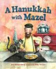 A Hanukkah with Mazel Cover Image