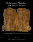 Mathematics, Metrology, and Model Contracts: A Codex from Late Antique Business Education (P.Math.) Cover Image