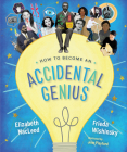 How to Become an Accidental Genius Cover Image