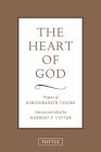 The Heart of God: Prayers of Rabindranath Tagore Cover Image