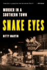 Snake Eyes: Murder in a Southern Town Cover Image
