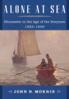 Alone at Sea: Gloucester in the Age of the Dorymen, 1623-1939 Cover Image