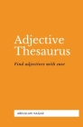 Adjective Thesaurus: Find adjectives with ease! Cover Image