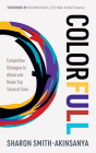 Colorfull: Competitive Strategies to Attract and Retain Top Talent of Color Cover Image