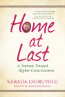 Home at Last: A Journey Toward Higher Consciousness Cover Image