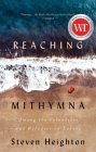 Reaching Mithymna: Among the Volunteers and Refugees on Lesvos Cover Image