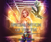 Special Witch of the FBI: An Urban Fantasy Action Adventure Cover Image