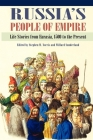 Russia's People of Empire: Life Stories from Eurasia, 1500 to the Present Cover Image