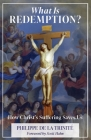 What Is Redemption: How Christ's Suffering Saves Us Cover Image