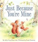Just Because You're Mine Cover Image