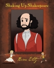 Shaking Up Shakespeare Cover Image
