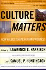 Culture Matters: How Values Shape Human Progress Cover Image