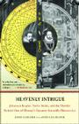 Heavenly Intrigue: Johannes Kepler, Tycho Brahe, and the Murder Behind One of History's Greatest Scientific Discoveries Cover Image