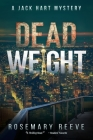 Dead Weight: A Jack Hart Mystery Cover Image