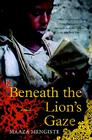 Beneath the Lion's Gaze Cover Image