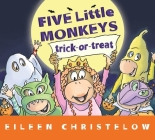 Five Little Monkeys Trick-or-Treat (lap board book) (A Five Little Monkeys Story) Cover Image