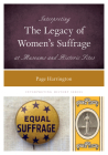 Interpreting the Legacy of Women's Suffrage at Museums and Historic Sites (Interpreting History) Cover Image