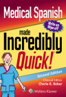 Medical Spanish Made Incredibly Quick (Incredibly Easy! Series®) Cover Image