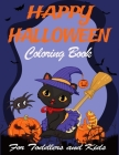 Happy halloween coloring book for toddlers and Kids: A Spooky Coloring Book For Creative Kids and Family Boys and Girls Single Sided BIG Illustration Cover Image