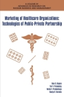 Marketing of Healthcare Organizations: Technologies of Public-Private Partnership (Advances in Research on Russian Business and Manag) Cover Image