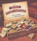 El Diario de las Cajas de Fosforos = The Matchbox Diary Cover Image