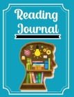 Reading Journal: An amazing Reading Log Great Gift For Book Lovers and Avid Readers Track and Record Your Favourite books Cover Image
