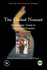 Global Nomad(the) Backpacker Travel in: Backpacker Travel in Theory and Practice (Tourism and Cultural Change #3) Cover Image