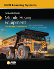 Fundamentals of Mobile Heavy Equipment Tasksheet Manual: AED Foundation Technical Standards Cover Image