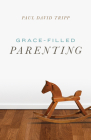 Grace-Filled Parenting (Pack of 25) Cover Image