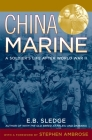 China Marine: An Infantryman's Life After World War II Cover Image