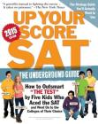 Up Your Score: SAT, 2015 Edition: The Underground Guide Cover Image