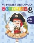 Mi primer libro para colorear - Piratas 1: Libro para colorear para niños de 4 a 12 años - 25 dibujos - Volumen 1 Cover Image