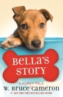Bella's Story: A Dog's Way Home Tale Cover Image