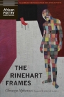 The Rinehart Frames (African Poetry Book ) Cover Image