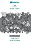 BABADADA black-and-white, Kurdish Badini (in arabic script) - British English, visual dictionary (in arabic script) - visual dictionary: Kurdish Badin Cover Image