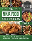 The Ninja Foodi Grill Cookbook 2021 Cover Image