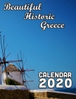 Beautiful Historic Greece Calendar 2020: 14 Month Desk Calendar Showing the Beauty of Ancient and Modern Greece Cover Image